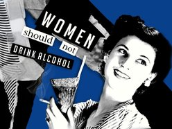Image for Women Should Not Drink Alcohol