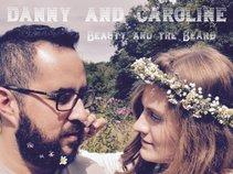 Danny and Caroline
