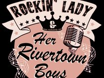 Rockin' Lady & Her Rivertown Boys