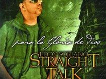 Eddy Soriano Straight Talk