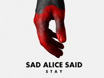 Sad Alice Said