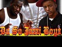 Da So Jazzi Boyz