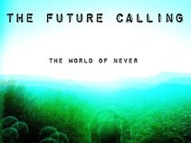 The Future Calling