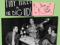 Tiny Miles & the Big Kids