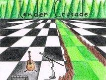 Tender Crusade