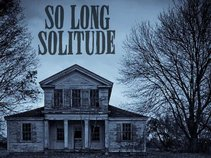 So Long Solitude