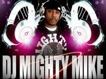 DJ MIGHTY MIKE