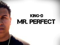 King D Mr. Perfect