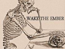 Wake the Ember