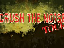 Crush the Noise