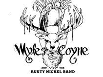 Myles Coyne & The Rusty Nickel Band