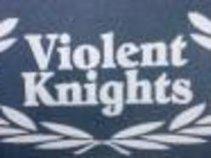 VIOLENT KNIGHTS