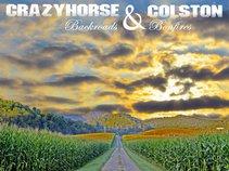 CrazyHorse & Colston