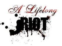 A Lifelong Riot