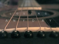 Losing Anyday