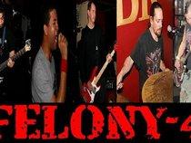 FELONY - 4