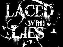Laced With Lies