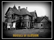 Houses Of Illusion