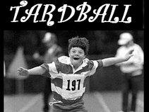 TardBall