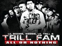 Trill Fam - All Or Nothing Album