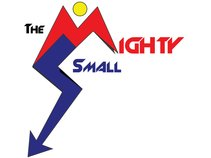 The Mighty Small