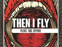 Image for Then I Fly