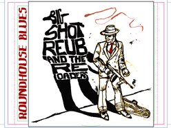 Image for Big Shot Reub and the Reloaders