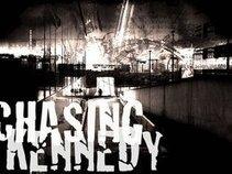 Chasing Kennedy
