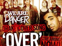 We Are Danger