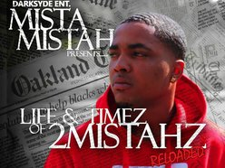 Image for 2 Mistahz