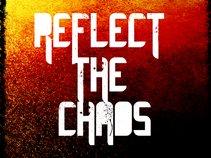Reflect The Chaos