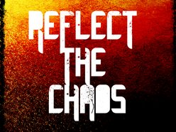 Image for Reflect The Chaos