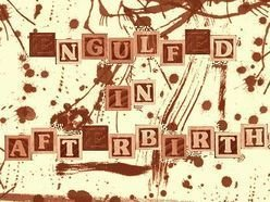 Image for Engulfed in Afterbirth