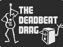The Deadbeat Drag