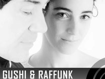 GUSHI & RAFFUNK