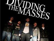 Dividing the Masses