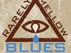 Rarely Mellow Blues