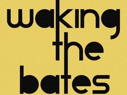 Image for Waking The Bates