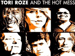 Image for Tori Roze and The Hot Mess