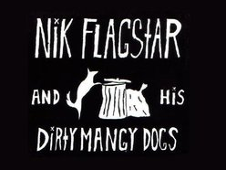 Nik Flagstar and his Dirty Mangy Dogs