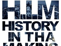 H.I.M (History in the Making)