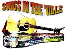 SONGS IN THE 'VILLE Songwriters In-the-Round w/ Effron White