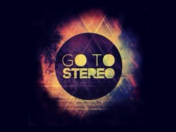Image for go to stereo
