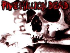 Five Million Dead