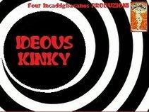 Ideous Kinky