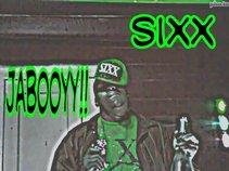 SIXX JABOOYY