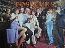 LES TOSSEURS!