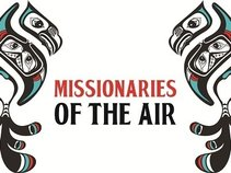 Missionaries of the Air