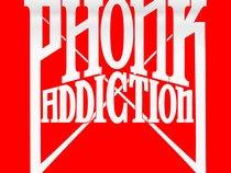 Phonk Addiction
