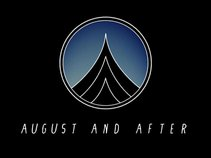 August and After